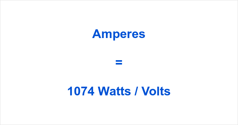 1074 Watts to Amps