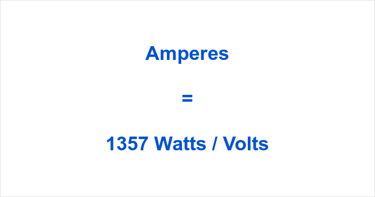 1357 Watts to Amps