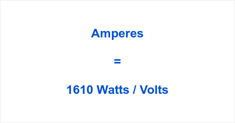 1610 Watts to Amps