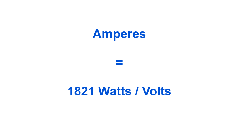 1821 Watts to Amps