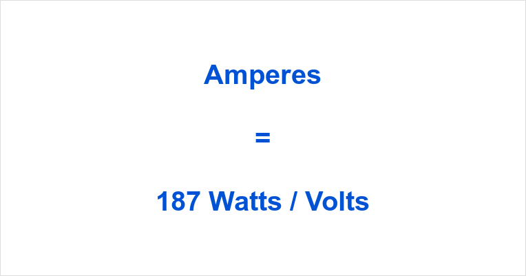 187 Watts to Amps