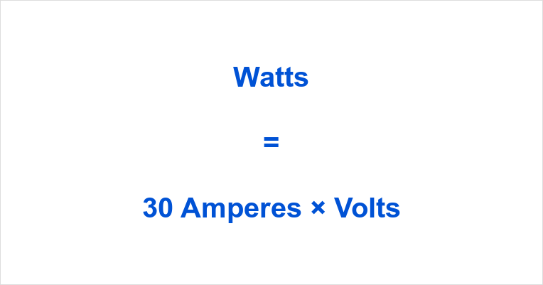 30 Amps to Watts