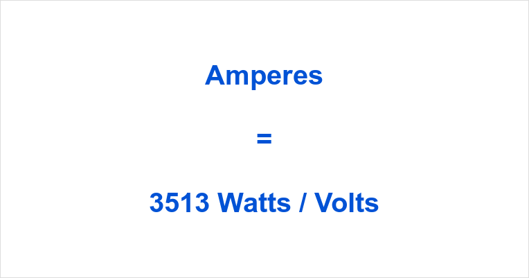 3513 Watts to Amps