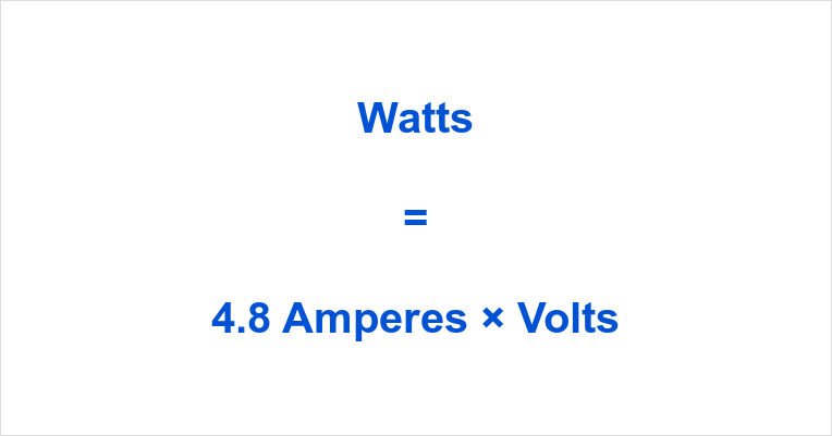 4.8 Amps to Watts