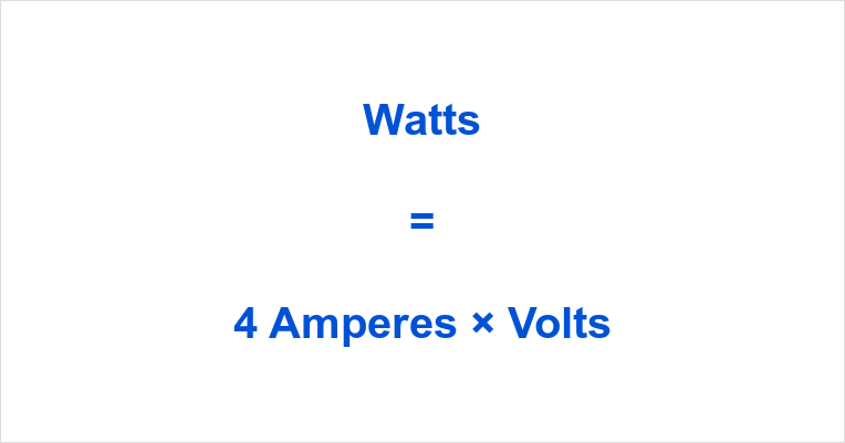 4 Amps to Watts