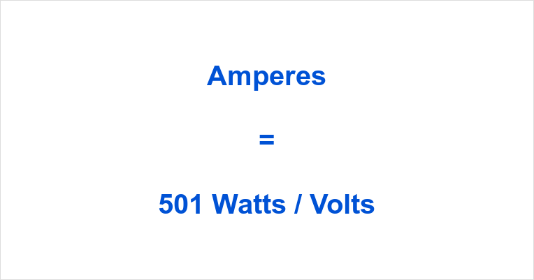 501 Watts to Amps