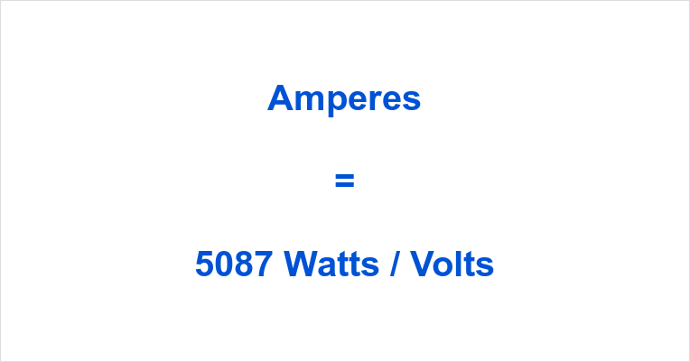 5087 Watts to Amps