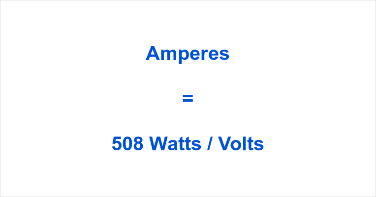 508 Watts to Amps