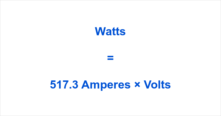 517.3 Amps to Watts