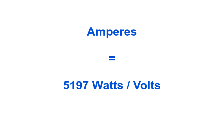 5197 Watts to Amps