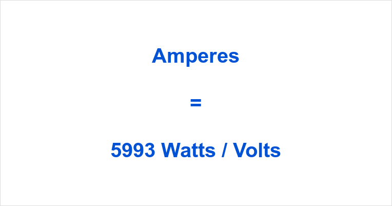 5993 Watts to Amps