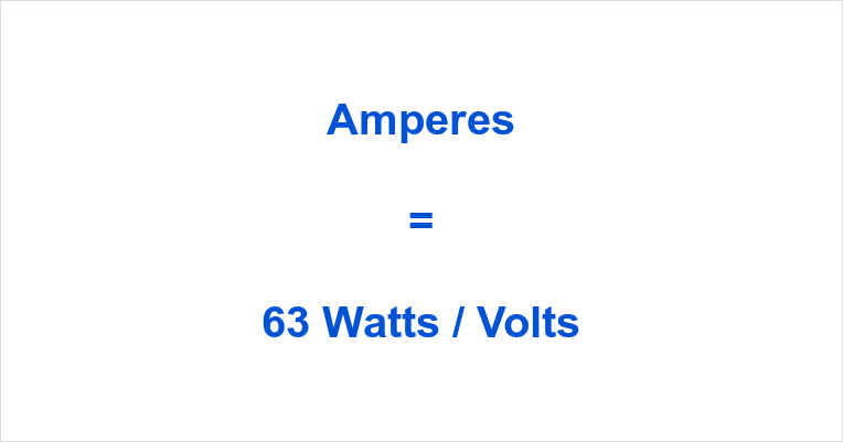 63 Watts to Amps