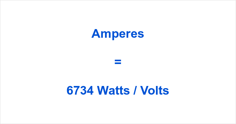 6734 Watts to Amps