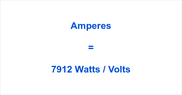 7912 Watts to Amps