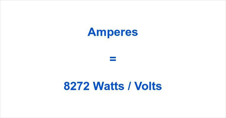 8272 Watts to Amps
