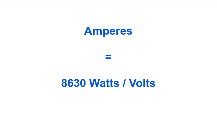 8630 Watts to Amps