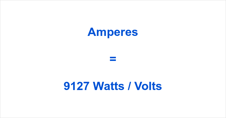 9127 Watts to Amps