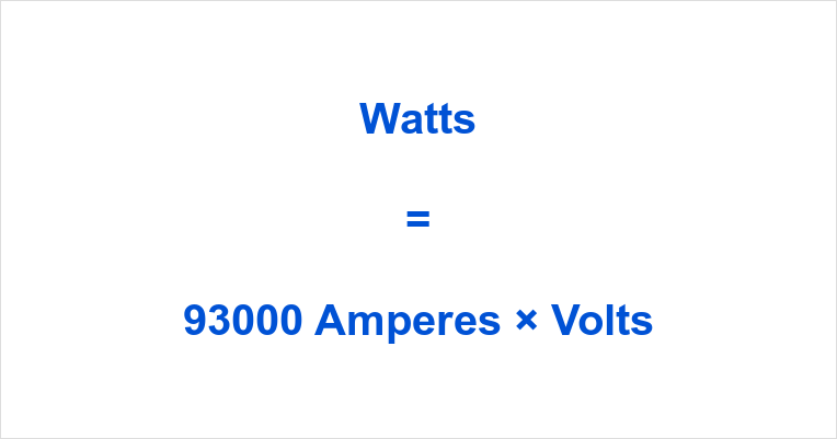 93000 Amps to Watts