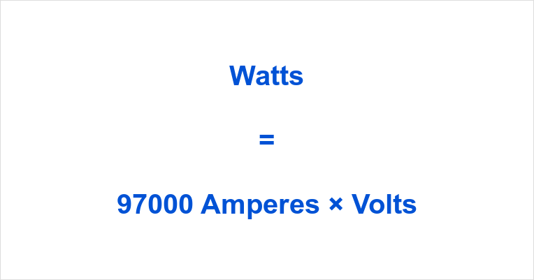 97000 Amps to Watts